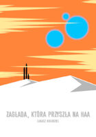 Miasto pod Kluczem - Przygoda - Zagłada, która przyszła na Haa