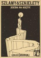 Szlamy&Szkielety - Ścieżka na Księżyc