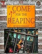 Come for the Reaping