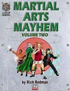 Martial Arts Mayhem, Volume Two