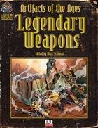 Artifacts of the Ages: Legendary Weapons