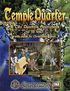 Temple Quarter: A City Quarters Sourcebook