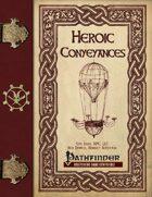 Heroic Conveyances