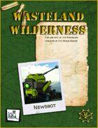 Wasteland Wilderness: Newsbot for vs. the Wasteland