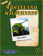 Wasteland Wilderness: Newsbot for the Starfinder Roleplaying Game