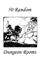 50 Random Dungeon Rooms