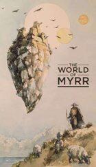 The World of Myrr 5e Campaign Setting