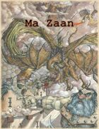 Ma Zaan 5e Campaign Setting (World of Myrr)
