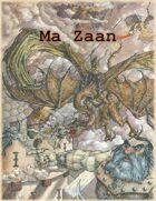 Ma Zaan 5e Campaign Setting (World of Myrr)