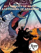 A11 The City of Magic/A12 Citadel of Aramoor (5E adventures)