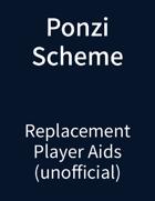 Ponzi Scheme Player Aids (Unofficial)