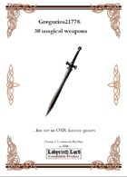 Gregorius21778: 30 magical weapons for use in OSR fantasy games