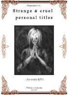 Gregorius21778: Strange & Cruel Personal Titles