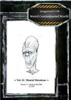 Gregorius21778: Weird, Contaminated World Vol.01