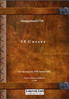 Gregorius21778: 50 Curses