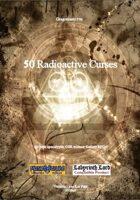Gregorius21778: 50 Radioactive Curses