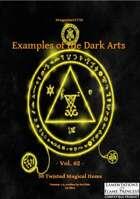 Gregorius21778: Examples of the Dark Arts Vol.02