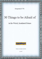 Gregorius21778: 30 Things to be Afraid of in the Weird, Irradiated Future