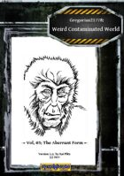 Gregorius21778: Weird, Contaminated World Vol.03