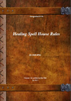 Gregorius21778: Healing Spell House Rules