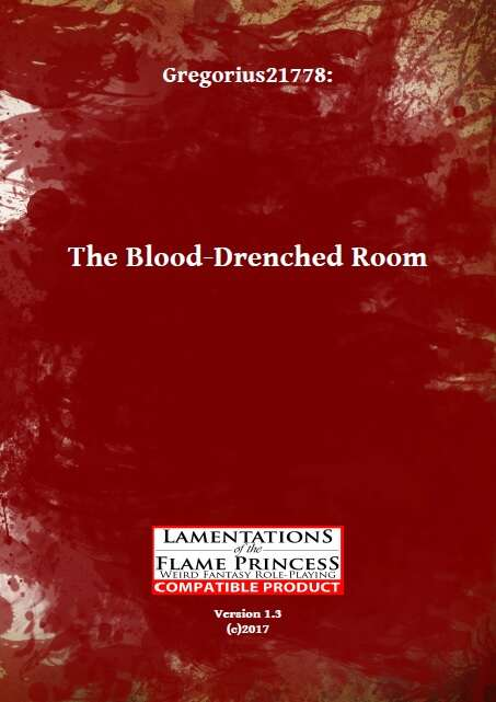 Gregorius21778: The Blood-Drenched Room