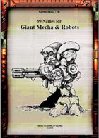 Gregorius21778: 99 Names for Giant Mecha & Robots