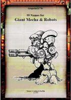 Gregorius21778: 99 Names for Giant Mecha & Robots