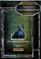 Gregorius21778: Weird, Contaminated World Vol.04