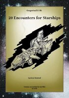 Gregorius21778: 20 Encounters for Starships