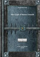 Gregorius21778: The Crypt of Baron Vraszek
