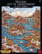 Trillium: City Of Enchantment