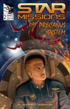 STAR MISSIONS - #2 The Precanus System (GERMAN)