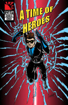 A Time of Heroes Issue #1