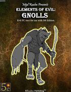 Elements of Evil: Gnolls