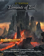 Elements of Evil (5e)