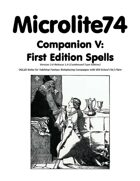 Microlite74 Companion V: First Edition Spells