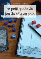 Le petit guide du jeu de rôle en solo
