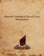 Harund's Botanical Travel Logs: MoonSpear