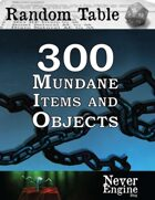 300 Mundane Items and Objects