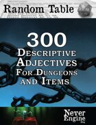 300 Descriptive Adjectives For Dungeons and Items