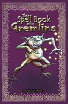 The Spell Book of the Gremlins