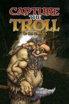 Capture the Troll