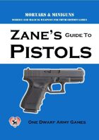 Zane's Guide to Pistols