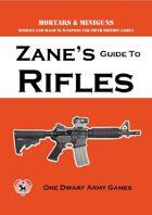 Zane's Guide to Rifles