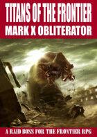 Mark X Obliterator