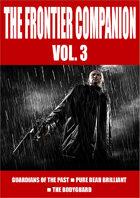 The Frontier Companion vol. 3
