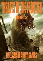 Threats of the Frontier vol. 2