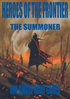 Heroes of the Frontier - The Summoner