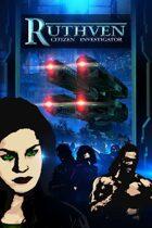 Ruthven: Citizen Investigator #4