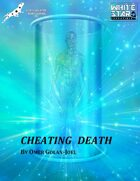 Cheating Death 2nd Edition